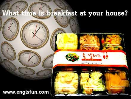 คุณกินอาหารเช้าเมื่อไหร่