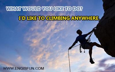 คุณอยากทำอะไรภาษาอังกฤษ